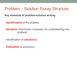 problem solution essays situation problem edu essay problem 1934169 controversial essay topics