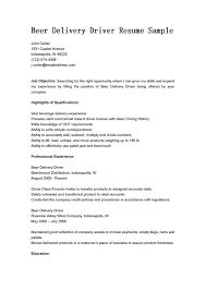 Beer Delivery Driver Resume Free Sample Vinodomia