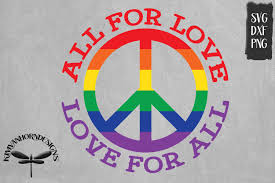 As i mentioned, i love finding (and making) free cut files for cricut and silhouette machines. Pride Peace All For Love Love For All Graphic By Kimvanhorndesigns Creative Fabrica Peace Graphic Free Clip Art