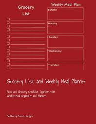 Grocery Checklist Grocery List And Weekly Meal Planner Food And Grocery