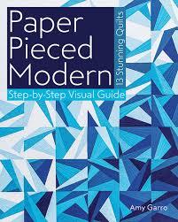 Paper Pieced Modern by Amy Garro & Paper Pieced Modern by Amy Garro #PaperPiecedModern Adamdwight.com