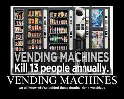 Vending Machines Deaths New Demotivational Poster Image 48 Zerochan Anime Image Board