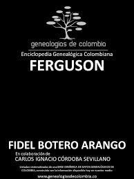 Genealogías de la famila de apellido FERGUSON en Colombia