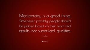 eric ries quote meritocracy is a good thing whenever possibly eric ries quote meritocracy is a good thing whenever possibly people should