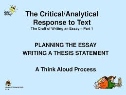 Analytical Response Essay Ppt The Critical Analytical Response To Text The Craft Of