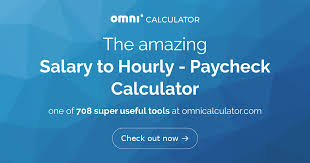 Simple Paycheck Calculator Salary To Hourly Paycheck Calculator Omni
