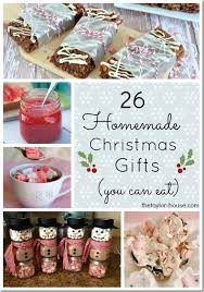 26 Edible Homemade Christmas Gift Ideas  The Taylor HouseBaked Christmas Gift Ideas