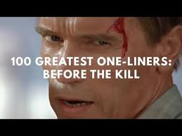 Funniest Movie Quotes One Liners Classy The 48 Greatest Movie OneLiners Right Before The Kill Neatorama