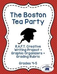 best boston tea party date ideas boston tea  boston tea party raft creative writing project