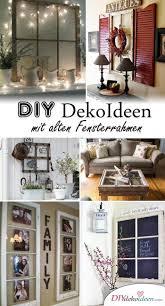 Atemberaubend Schöne Diy Wanddeko Ideen Aus Alten Fensterrahmen