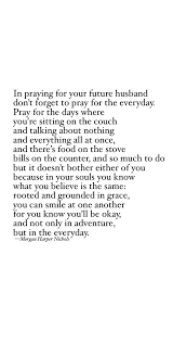 Single Christian Quotes Best of Prayer For Future Husband Being Single Love Quotes Marriage