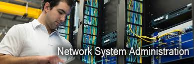 Network Administrator Network System Administration Network Systems Administration