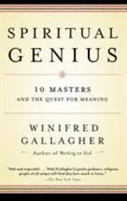 Spiritual Genius: The Mastery of Life's... book by Winifred Gallagher