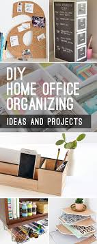 organizing ideas for home office. Diy Home Office Organizing Ideas For O