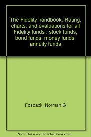 Fidelity Charts The Fidelity Handbook Rating Charts And Evaluations For