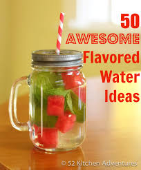 50 awesome flavored waters