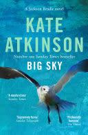 <b>Big</b> Sky - Kate <b>Atkinson</b> - Google Books