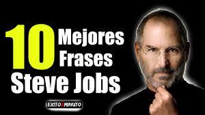 Las 10 Mejores Frases De Steve Jobs Motivacion Youtube