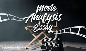 movie analysis essay how to analyze a movie com movies play huge role in one s life they are an integral part of people s routine the goal of every movie is to develop the mindset of every person