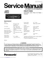 panasonic cqc1103u auto radio cd deck manuals we have 3 panasonic cqc1103u auto radio cd deck manuals available for pdf service manual operating instructions manual