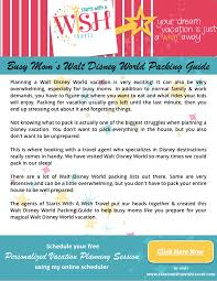 ng for a walt disney world vacation can be difficult if you aren t sure what you will need you re busy with work and family and don t have time to