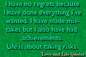 Regret Love Quotes New No Regrets Love And Life Quotes
