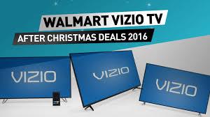 vizio tv walmart. walmart vizio tv after christmas deals 2016 // sales vizio tv