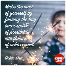 make the most of yourself by fanning the tiny inner sparks of create a manifesto for your goals and aspirations achievement passiton values