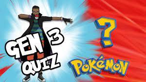 Pokemon Gen 3 Quiz - YouTube