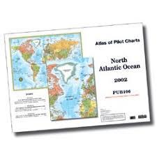 Pub 106 Atlas Of Pilot Charts North Atlantic Ocean 4th Ed