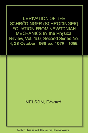 derivation of schrodinger equation from newtonian mechanics