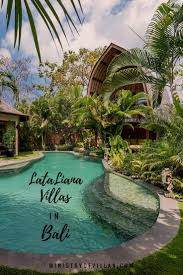 Discover one of the best villas in Bali. LataLiana Villas offer the perfect  accommodation in