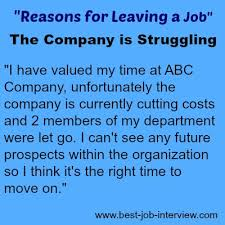 A Good Reason For Leaving A Job Acceptable Reasons For Leaving A Job