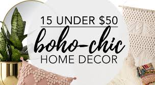 15 under 50 boho chic home decor