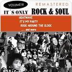 It's Only Rock & Soul, Vol. 3