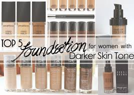 top 5 foundations for women with darker skin tone in msia