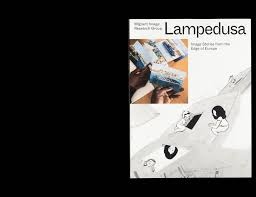 Lampedusa Image Stories From The Edge Of Europe Design For Migration