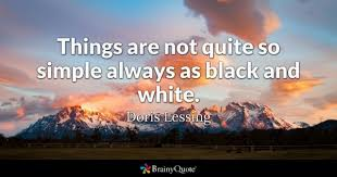 Black And White Picture Quotes Stunning Black And White Quotes BrainyQuote