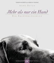 Buch Mehr Als Nur Ein Hund Ein Erinnerungsbuch Anne Seven Pdf