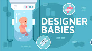 How Many Designer Babies Are There In The World Designer Babies Gene Editing And The Controversial Use Of