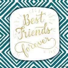 Fotografie Obraz Best Friend Forever Hand Lettering Phrase