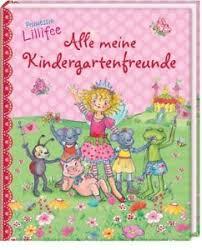 Prinzessin Lillifee Alle Meine Kindergartenfreunde Freundebuch