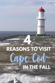 Here Are 4 Reasons Why You Should Visit Cape Cod In The Fall