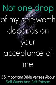 Christian Self Esteem Quotes Best of 24 Important Bible Verses About Self Worth And Self Esteem