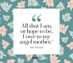 Mothers Day Quotes And Sayings Better Homes Gardens