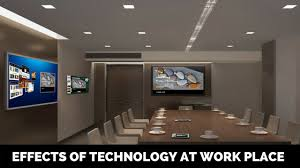essay on positive and negative effects of technology at work place   essay on effects of technology at work place