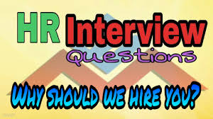 why should we hire you interview question why should we hire you interview question and answer