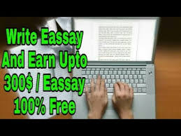 earn for writing essays best part time job write eassay  earn 300 for writing essays best part time job write eassay and earn money