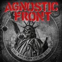 <b>Agnostic Front</b> - The <b>American</b> Dream Died | Punknews.org