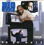 Be Yo Self album by Big Syke